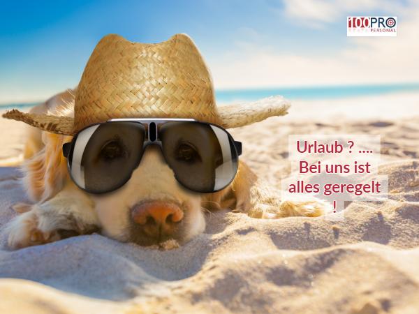 Urlaubsanspruch in der Probezeit ? Bei der 100Pro Personal GmbH ist das möglich !
